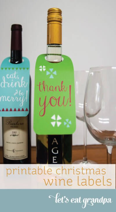 Free Printable Wine Labels for Thanksgiving and Christmas from Let's Eat Grandpa