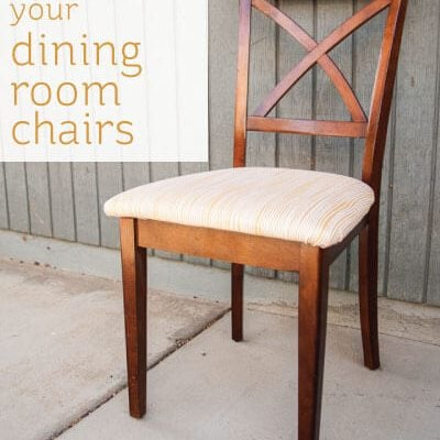 How to Re-Cover Your Dining Room Chairs