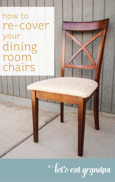 how to re cover your dining room chairs hey let 39 s make stuff