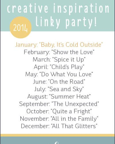 "January Creative Inspiration Linky Party: ""Baby, it's Cold Outside"""