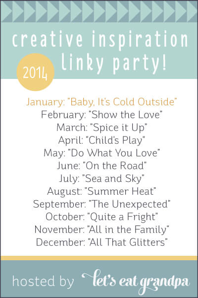 Creative Inspiration Linky Party - January, by Let's Eat Grandpa