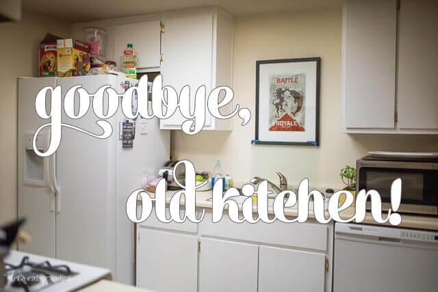 Good bye old kitchen by Let's Eat Grandpa