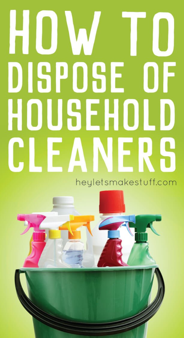 Decluttering your household cleaners? Here are the legal ways to dispose of any toxic chemicals you don't want in your home anymore.