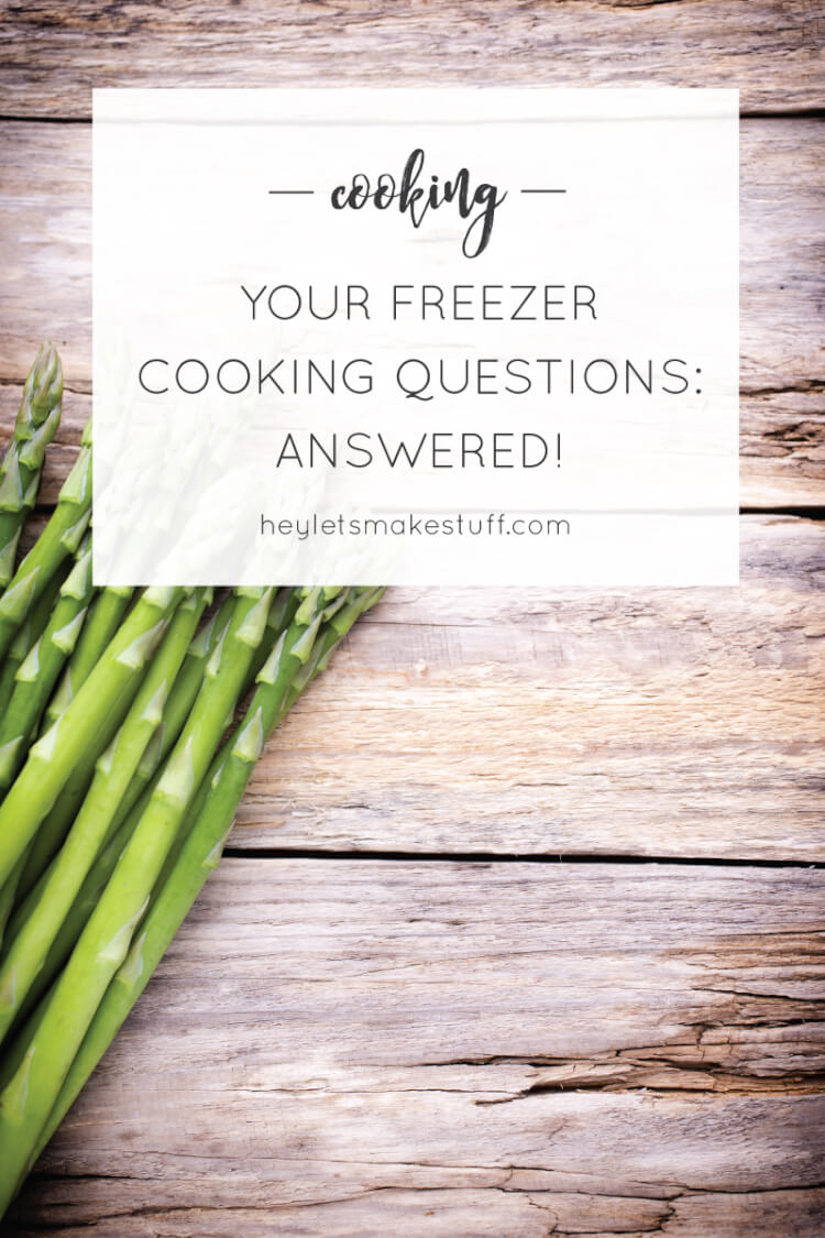 I get a lot of questions about freezer cooking -- here are the answers to the most common questions I hear!