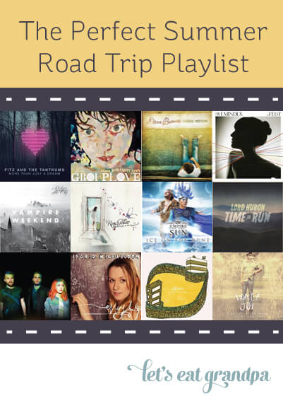 The Perfect Summer Road Trip Playlist - Let's Eat Grandpa