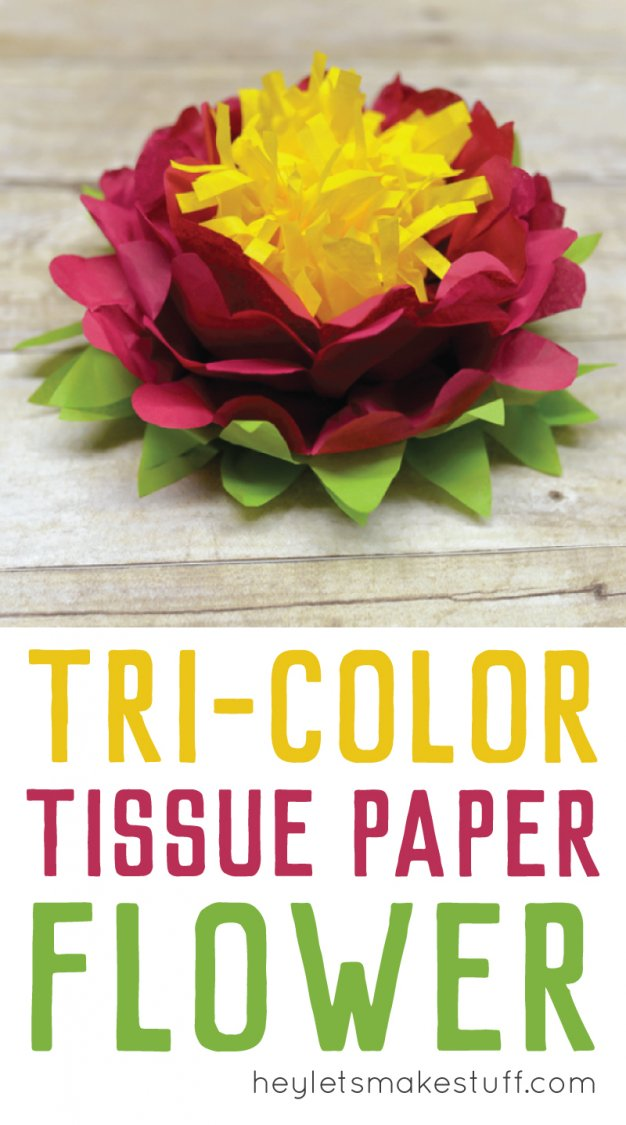 How to make tissue paper flowers four ways hey lets make stuff tri color tissue paper flowers are easy to make perfect simple decorations for weddings mightylinksfo