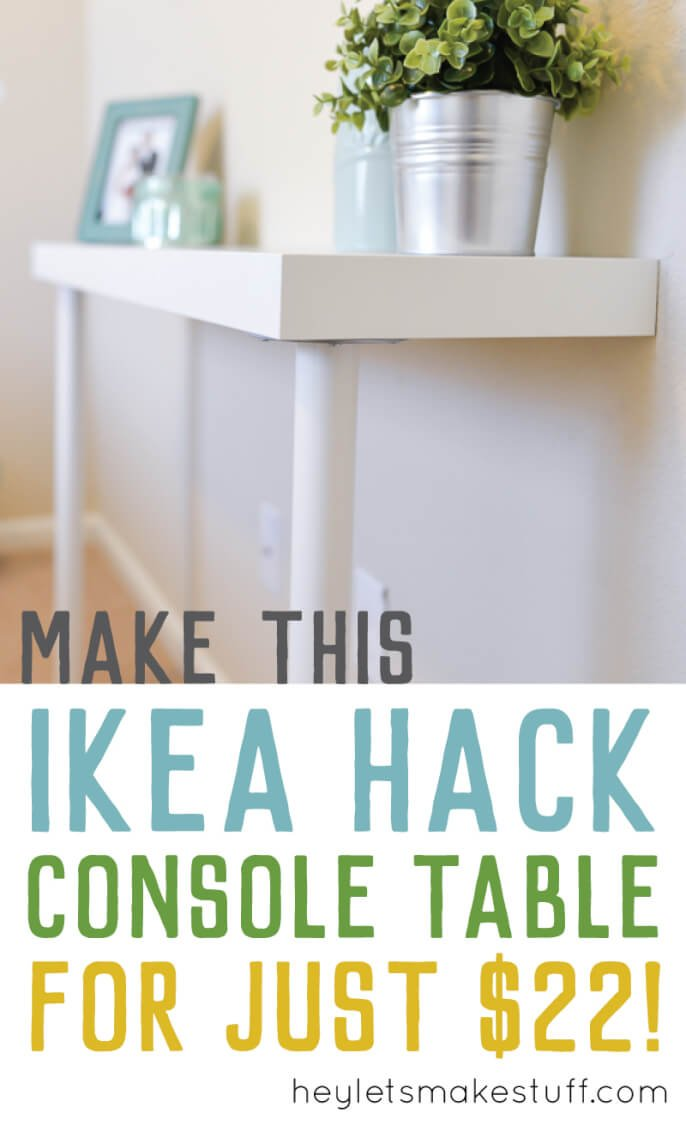 Pin image of IKEA hack console table with text overlay