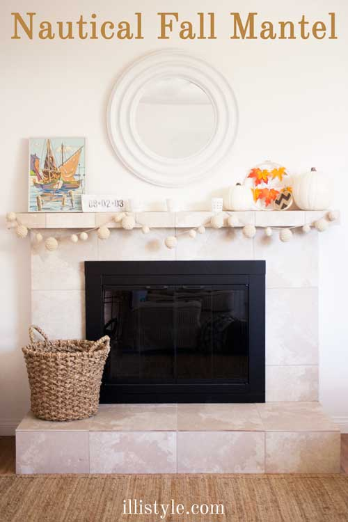 Nautical Fall Mantel by @illistyle, guest posted on @letseatgrandpa