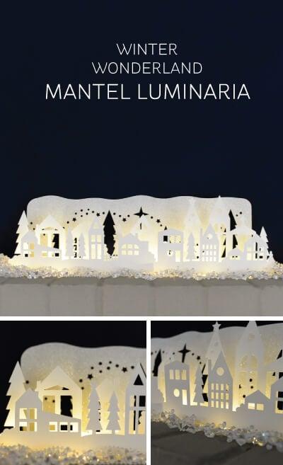 Winter Wonderland Mantel Luminaria - Made with the Cricut Explore by @letseatgrandpa