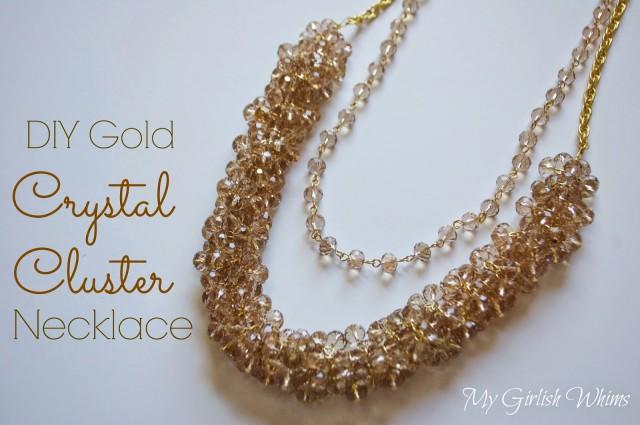 DIY Gold Crystal Cluster Necklace