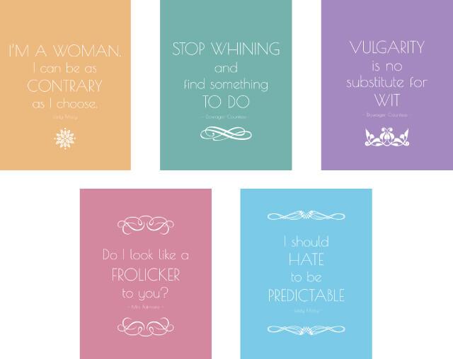 free Downton Abbey quote printables