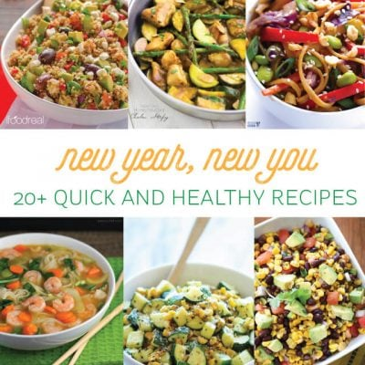 New Year, New You – 20+ Quick and Healthy Recipes