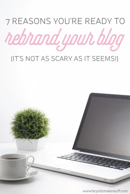 Thinking about rebranding your blog? Here are seven good reasons to take the leap!