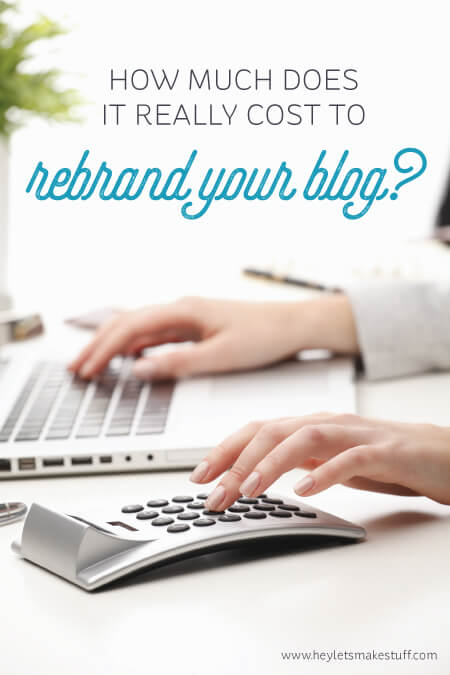 Thinking about rebranding your blog? Here are some ways that it may impact your bottom line, and ways to cut costs!