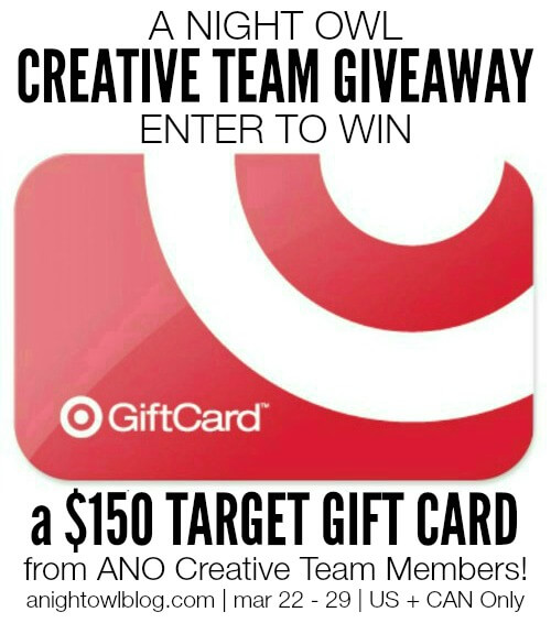 Win a $150 gift card from A Night Owl Blog's Creative Team!