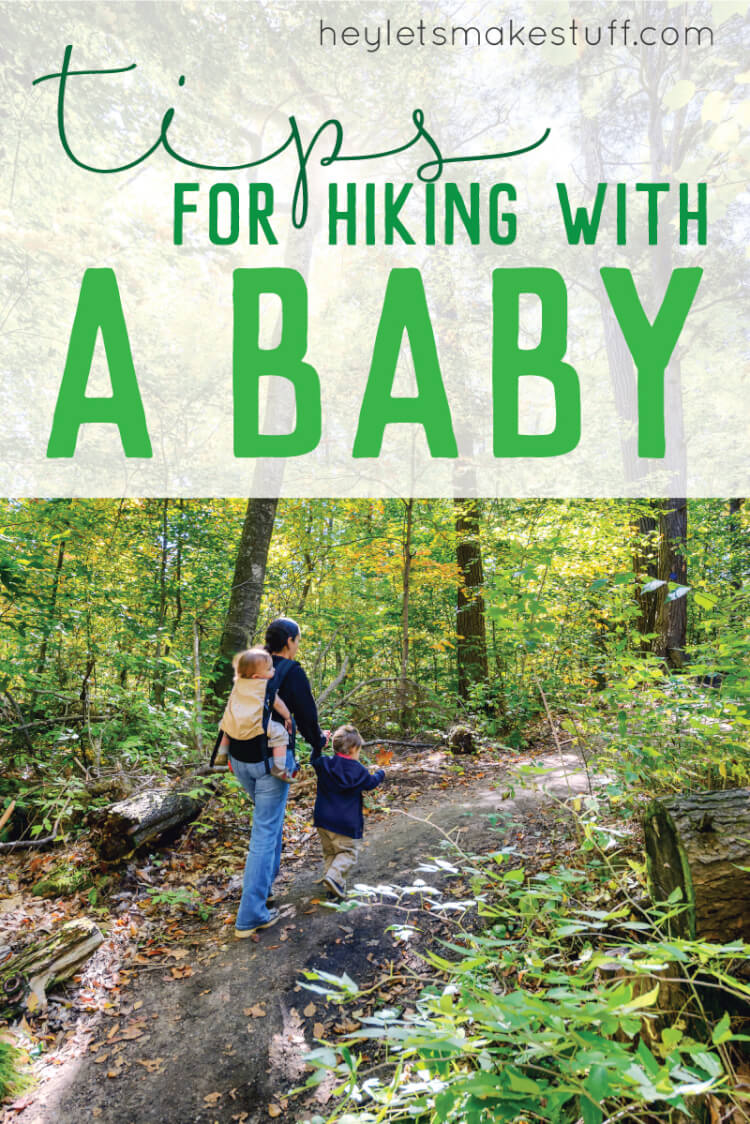 Go on a hike with your baby! Here is everything you need to know to make hiking with a baby a pleasant experience for everyone.