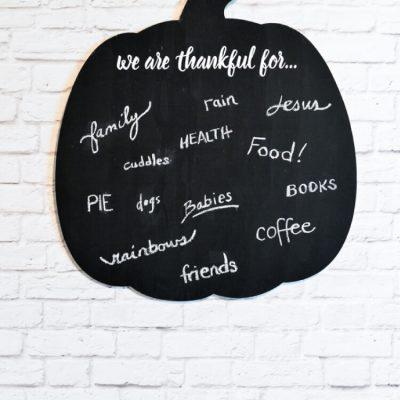 DIY Gratitude Chalkboard