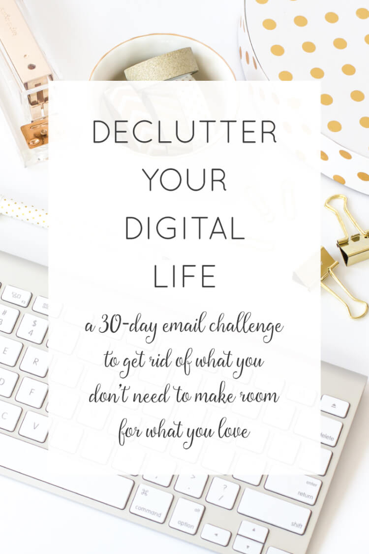 Is it time for a digital detox? This email challenge will give you 30 ideas for decluttering your digital life. You'll let go of what you don't need to make room for what you love!