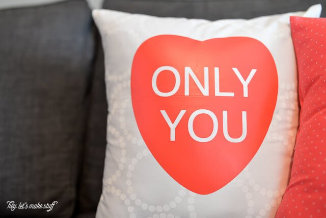 Only You Pillow: Cricut Iron On Vinyl is one of my favorite things! Here are step by step instructions on how to use it to make these adorable conversation heart pillow cases for Valentine's Day! Includes free cut files, too!