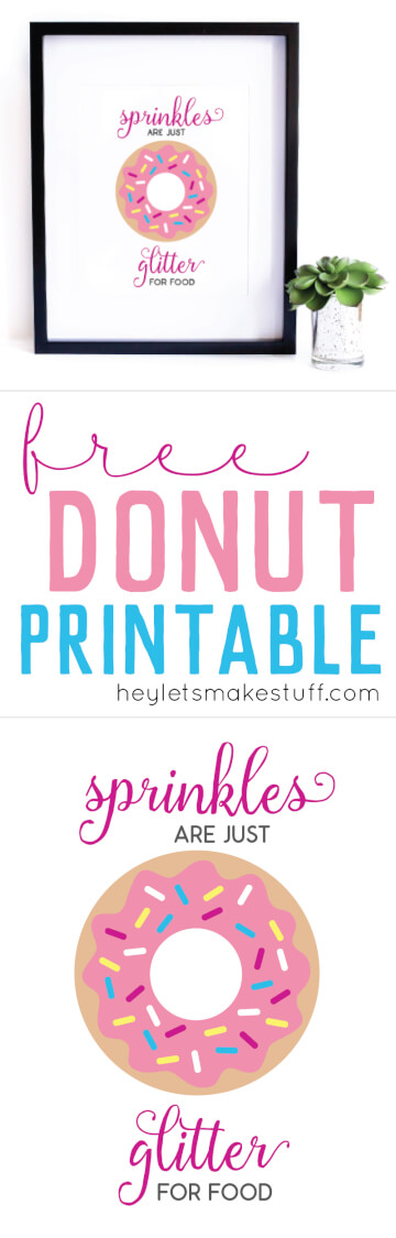 Sprinkles are Just Glitter for Food -- a cute free sprinkles printable pin image
