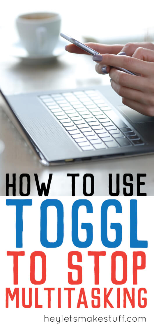 Want to increase productivity? The app Toggl can help you focus on one task at a time, helping you to stop multitasking and get more done in less time.