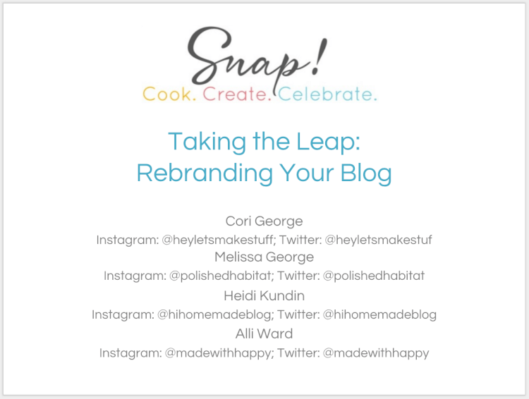 Looking to rebrand or redesign your blog? Our SNAP 2016 class laid out a roadmap for you to follow, making sure you'll end up with a brand you'll love for years to come! Download the PowerPoint deck here!