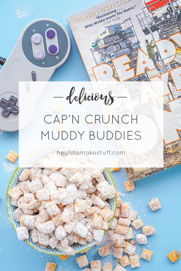 Sweet, buttery, crunchy -- Cap'n Crunch Muddy Buddies are the ultimate snack! Get the recipe and see a bunch of other fun details from our 80s throwback Ready Player One book club. #gathernow [ad]