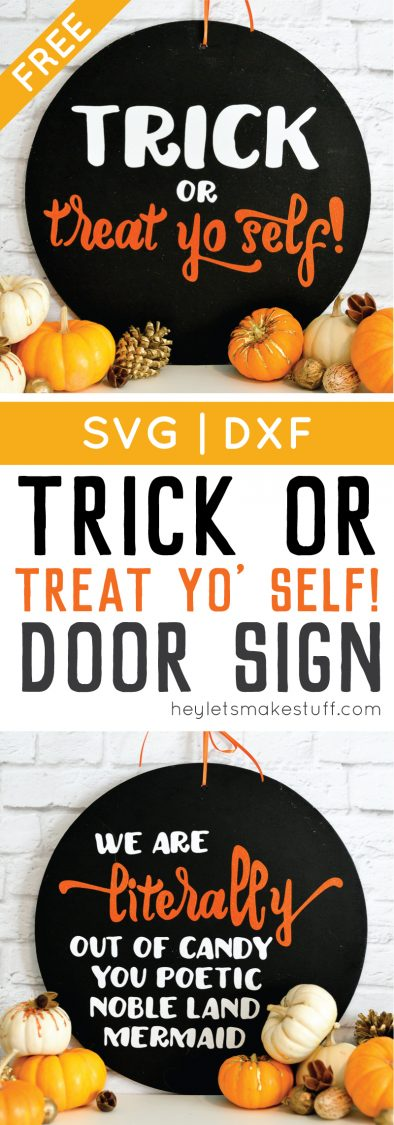 DIY Trick or Treat Yo Self Halloween sign pin image