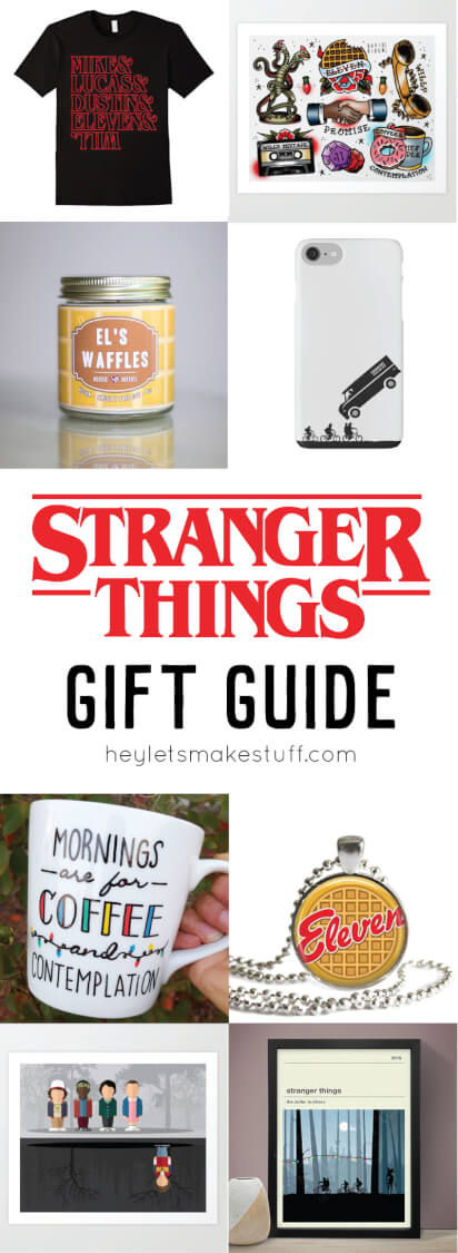 stranger things gift guide hey let 39 s make stuff