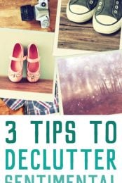 These three tips will help if your sentimental attachment to things is making it hard to declutter your home. You'll learn what to get rid of and what to keep and why it's so hard to declutter sentimental items in the first place.