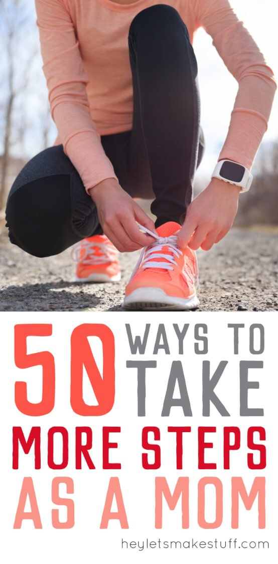 If you're struggling to get in the recommended 10,000 steps per day because you have small kids at home, here are mom-specific 50 ways you might be able to fit more steps into your day!