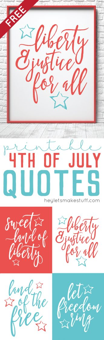 Printable 4th Of July Quotes Hey Lets Make Stuff