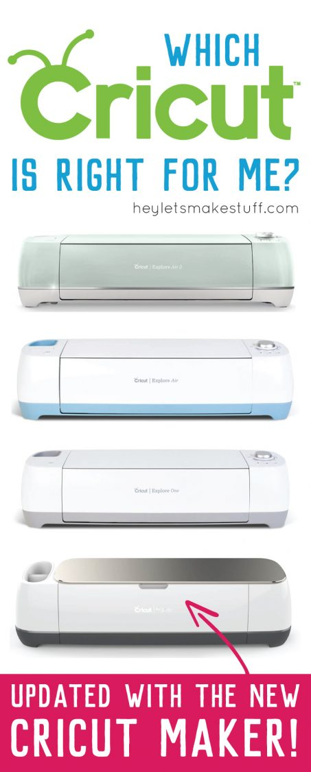 What Are The Cricut Machine Differences Hey Let S Make Stuff