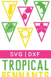 Files Included in Tropical Pennants - Tropical themed party decorations, cut on the Cricut or Silhouette, are perfect for any beachy party! Get all nine detailed SVG or DXF files and feel like you're sitting on the sand.