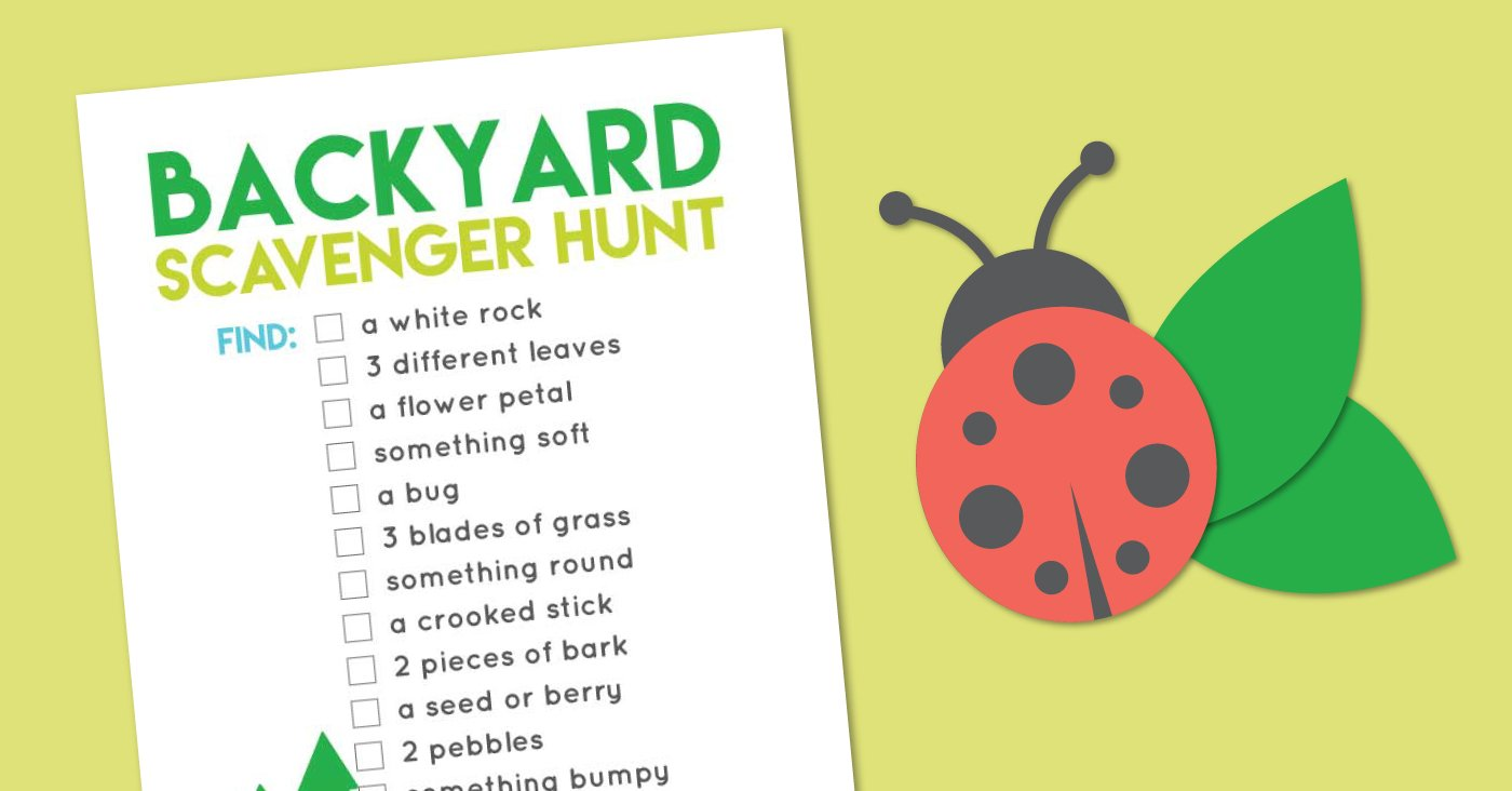 Printable Back Yard Scavenger Hunt Hey Let S Make Stuff