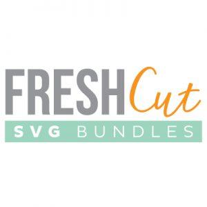 Fresh Cuts SVG Bundles