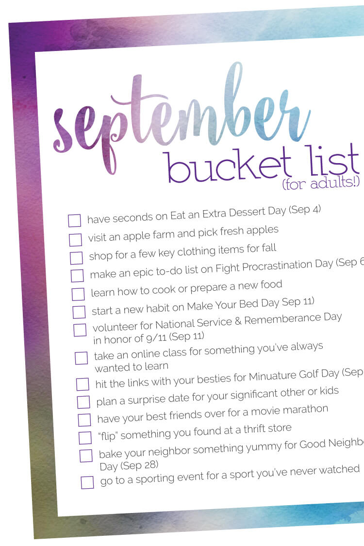 School's back in session -- while your kids are away, here are a bunch of ideas for you and your best friends to tackle in September with this September Bucket List!