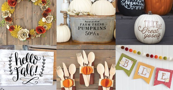 Cricut Fall Projects Everything You Need To Decorate For
