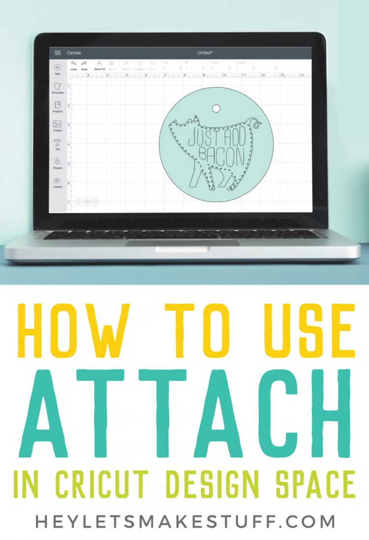 Attach in Cricut Design Space 9