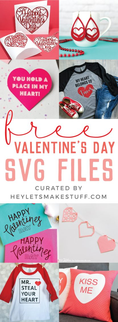 Free Svg Files For Valentine S Day Hey Let S Make Stuff