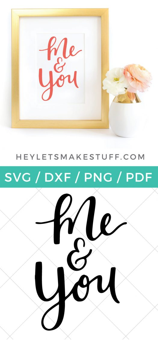 Download Valentine's Day Printable: Me & You - Hey, Let's Make Stuff
