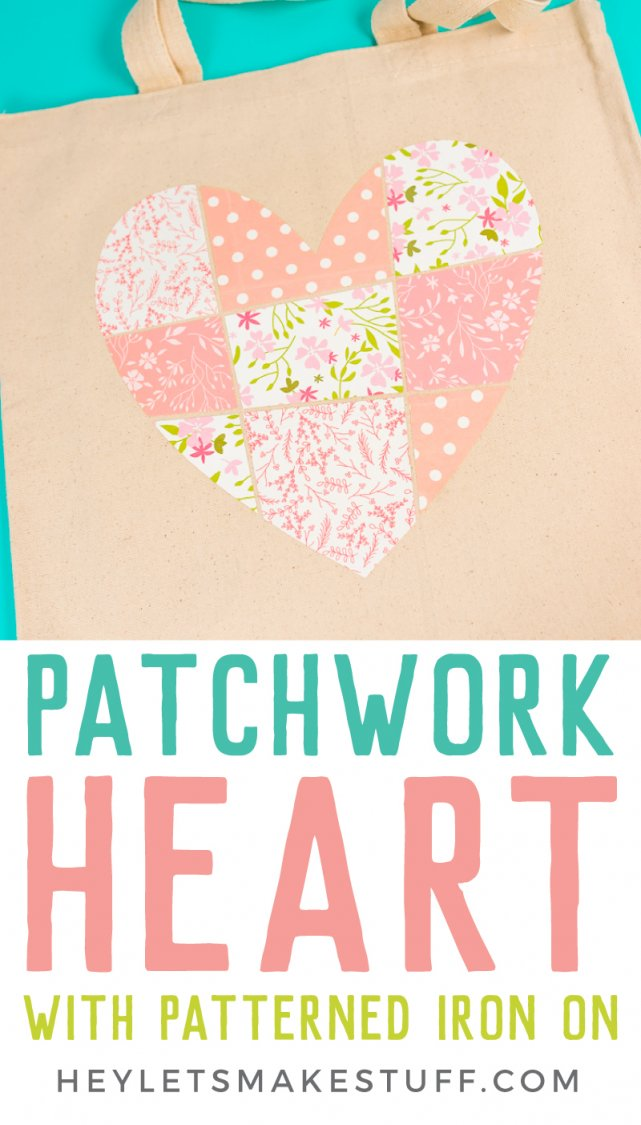 Patchwork Heart Tote Using Cricut Patterned Iron On Cute
