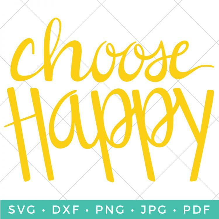 This Choose Happy SVG cut file is a good reminder that a lot of times we can pick our attitude! Every morning, let's choose happy.