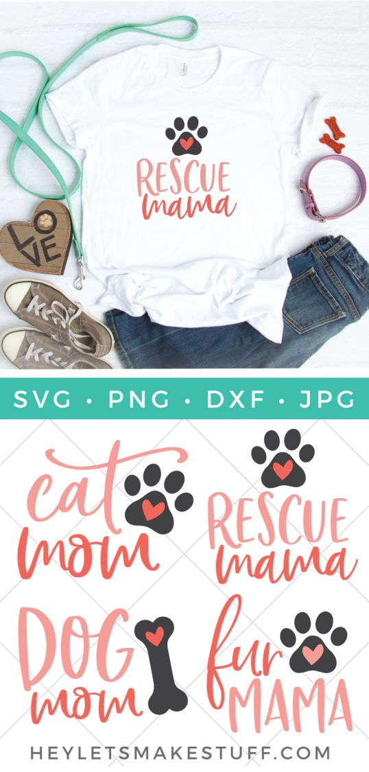 Show the world how much you love your furry four-legged family members with these cute Cat Mom and Dog Mom cut files and clip art! Includes Rescue Mama and Fur Mama, too!