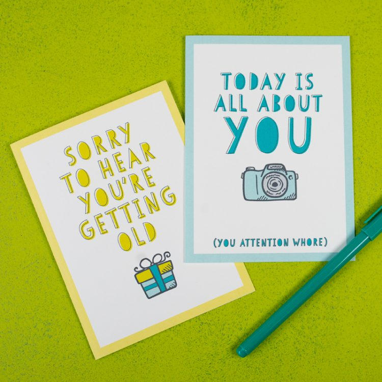 Give The Gift Of Laughter And More With These Funny Printable Birthday Cards You