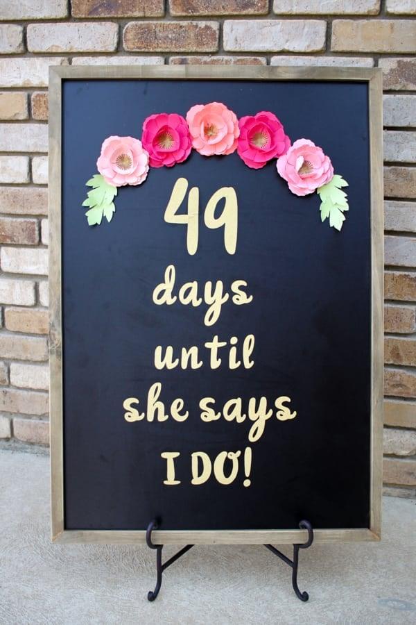 DIY WEDDING DAY COUNTDOWN CHALKBOARD SIGN WITH CRICUT