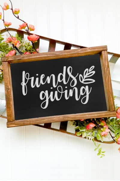 Free Friendsgiving SVG + 14 Free Thanksgiving SVGs!