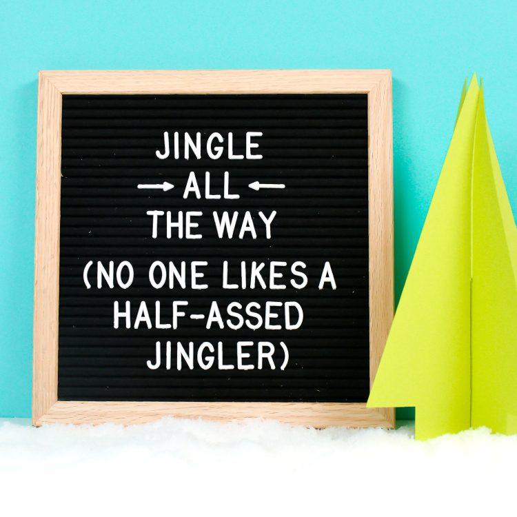 Half Assed Jingler Felt Board