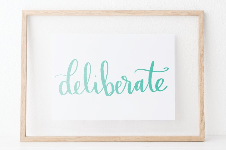"Do you choose a word of the year? This year I have chosen the word ""deliberate"" as my guide—taking time to make deliberate decisions to focus on what's most essential in my life."