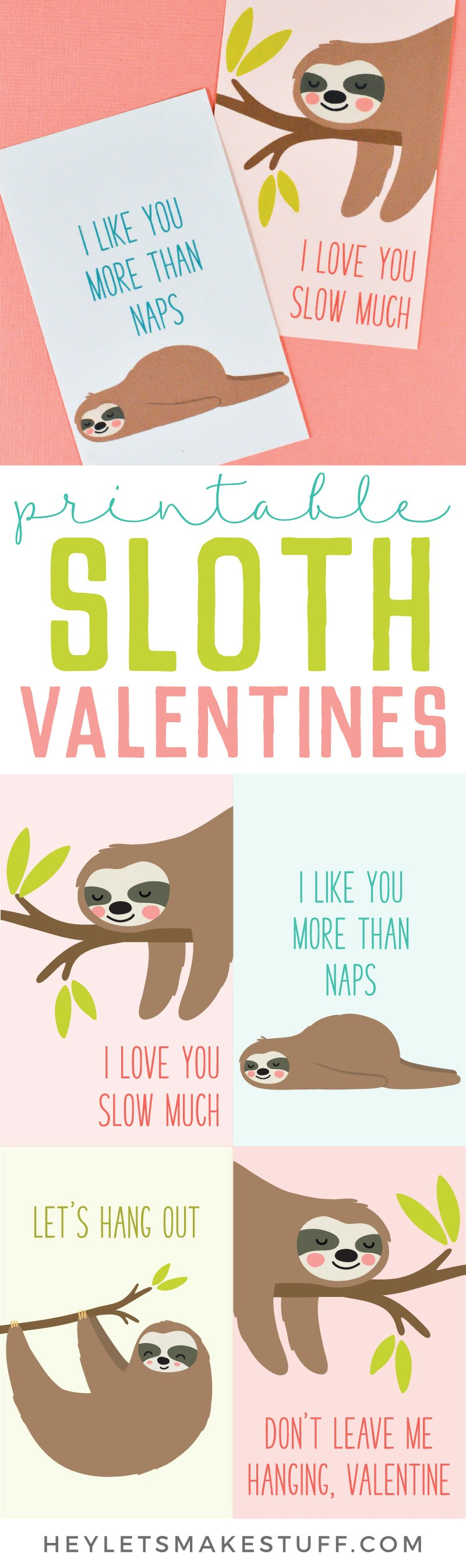 Print these four adorable Sloth Valentines with this free download! An adorable printable Valentine for friends and classmates—who wouldn't want to get a sloth in their mailbox on Valentine's Day?